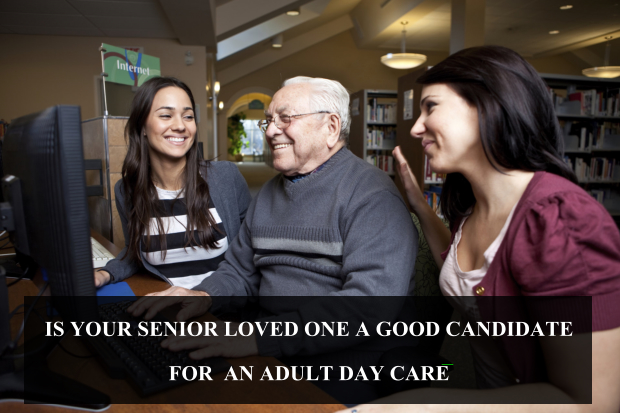 is-your-senior-loved-one-a-good-candidate-for-an-adult-day-care