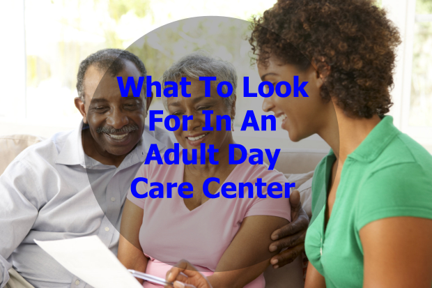 what-to-look-for-in-an-adult-day-care-center
