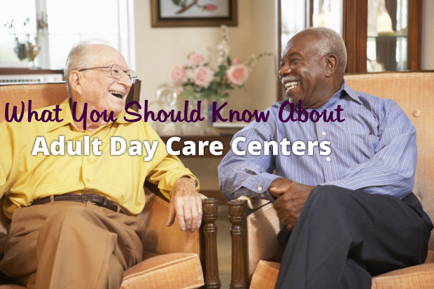 what-you-should-know-about-adult-day-care-center