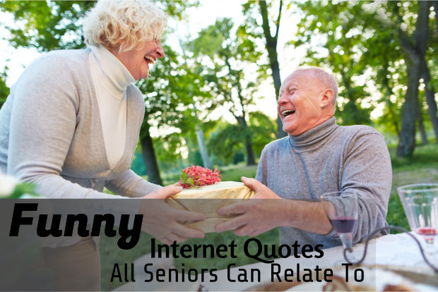 Funny Internet Quotes All Seniors Can Relate To