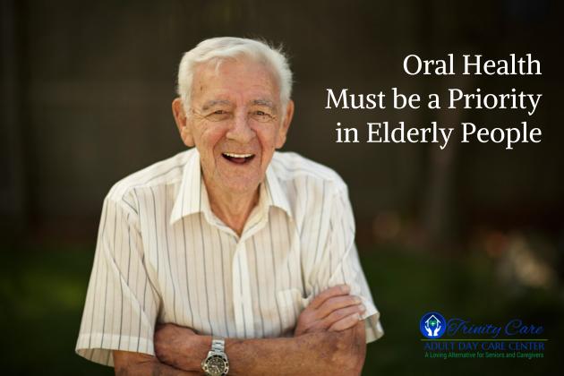 Oral Health Must be a Priority in Elderly People